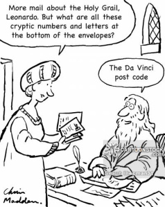 """""""More mail abot the Holy Grail, Leonardo.  But what are all these cryptic numbers and letters at the bottom of the envelopes?""""  """"The Da Vinci post code."""""""