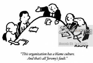 'This organization has a blame culture. And that's all Jeremy's fault.'